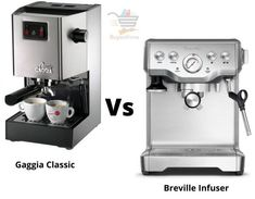 Gaggia Classic vs Breville Infuser - Which one is the Winner? Double Espresso, Espresso Shot, Best Espresso, Maker Labs, Cafe Style, Drip Tray, Radiant Heat, Stainless Steel Material, Latte Art