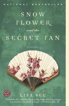 Snow Flower and the Secret Fan. I recommend this to anyone who enjoys a good read. First read it my freshman year in high school and still love it.