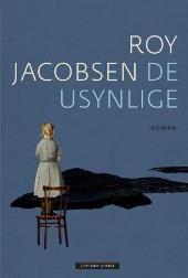 De usynlige - Roy Jacobsen