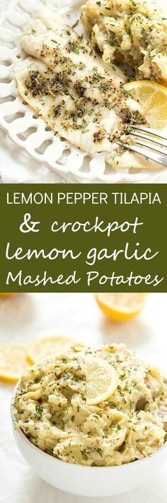 Tilapia & Crockpot Lemon Garlic Mashed Potatoes - An incredibly easy and healthy meal that's no fuss or mess and baked to perfection! Paired perfectly with fresh lemon and garlic flavors! The mashed potatoes can be made with yellow or red potatoes!