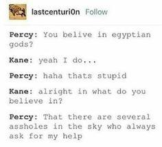 Percy... Sadie is more like him.