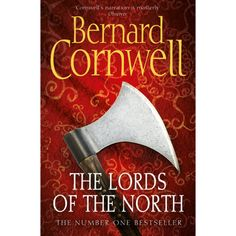 The Lords of the North (The Warrior Chronicles, Book 3) eBook: Bernard Cornwell: Amazon.com.au: Kindle Store