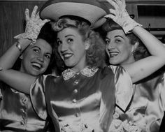 The Andrews Sisters go-ham with a new hat