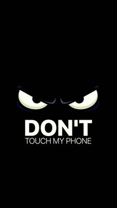 funny phone wallpaper Best Of Don T touch My Phone Cute Wallpaper Dont Touch My Phone Wallpapers, Phone Wallpaper For Men, Phone Screen Wallpaper, Emoji Wallpaper, Locked Wallpaper, Wallpaper Iphone Cute, Aesthetic Iphone Wallpaper, Cellphone Wallpaper, Mobile Wallpaper