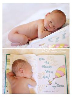 Newborn photo taken with the baby laying on the Oh, the Places You'll Go Dr. Suess book. I love the idea of having family and friends sign this at the baby shower and before the baby is born as a keepsake!