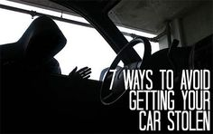 7 Ways to Avoid Getting Your Car Stolen #safety