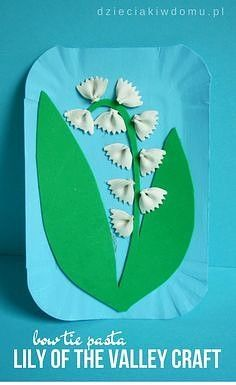 Konwalie kreatywnie bow tie pasta lily of the valley craft for kids Spring Crafts For Kids, Summer Crafts, Diy For Kids, Preschool Crafts, Kids Crafts, Craft Kids, Preschool Learning, Crafts To Do, Arts And Crafts