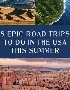 8 Epic Road Trips to Take This Summer - JetsetChristina