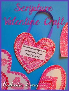 What we learned in Sunday School: Saint Valentine's Day Ideas