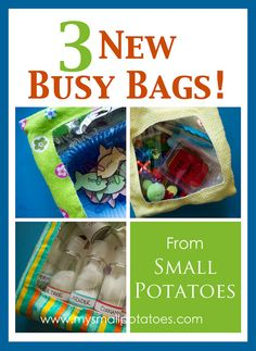 3 NEW Busy Bag Ideas! Includes a cloth bag tutorial and a round up of dozens of other busy bag ideas! via www.mysmallpotatoes.com