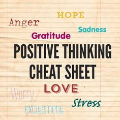 The Positive Thinking Cheat Sheet: 42 Tips to Keep You Ahead of the Curve - Power of Positivity: Positive Thinking & Attitude