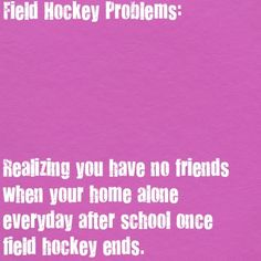 "My school district doesn't have field hockey so I play on a ""club"" team and no one on my team is in my school :( can't wait till the season starts again Field Hockey Quotes, Field Hockey Goalie, Hockey Memes, Hockey Players, Field Hockey Problems, Hockey Season, Nhl News, Lacrosse, Basketball"
