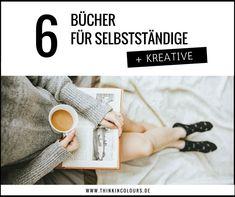 Meine 6 Büchertipps für Selbstständige und Kreative