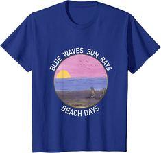 Amazon.com: Blue Waves Sun Rays Beach Days Life Is Really Good Summer T-Shirt: Clothing Blue Beach, Beach Day, Christmas Store, Christmas Shopping, Sun Rays, Summer Tshirts, Waves, Beach Outfits, Amazon