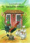 Findus Rules the Roost by Sven Nordqvist (Tuppens minut) Eve Book, Nordic Art, Preschool Books, Down On The Farm, Cat Names, Eric Carle, Geronimo, Roald Dahl, Typography Prints
