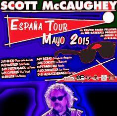 Gira por España de SCOTT McCAUGHEY - Mayo 2015 http://www.woodyjagger.com/2015/05/gira-por-espana-de-scott-mccaughey-mayo.html