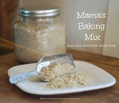Mama's Baking Mix (Grain and Gluten Free) Mama's Baking Mix Ingredients: 2 cups THM Psyllium Husk, whole 1 cup Coconut flour cup Almond flour 1 cup Golden flax meal 2 Tablespoons Xanthan Gum or Gluccomanan cup + 3 Tbs Collagen powder Trim Healthy Mama Plan, Trim Healthy Recipes, Low Carb Recipes, Ketogenic Recipes, Healthy Dinners, Ketogenic Diet, Vegan Recipes, Baking Blend Recipe, Recipe Mixes