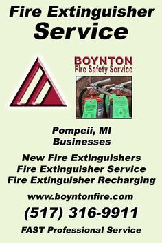Fire Extinguisher Service Pompeii, MI.  (517) 316-9911 Check out Boynton Fire Safety Service.. The Complete Source for Fire Protection in Michigan. Call us Today!