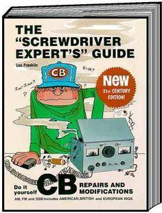 CBC International: The Screwdriver Expert's Guide to CB Radios