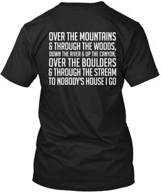 Over The Mountains & Through The Woods Jeep T-Shirt