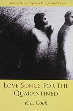 Love Songs for the Quarantined by K L Cook https://www.amazon.com/dp/0983231702/ref=cm_sw_r_pi_dp_x_.dGtybXP7ET1K