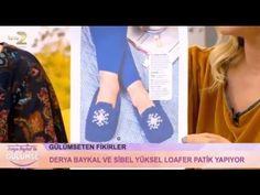 Loafer Patik Yapımı - Derya Baykal 12 Ekim 2016 - YouTube