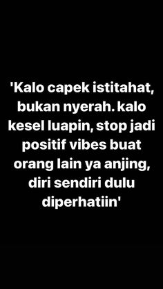 Attitude Quotes, Mood Quotes, Positive Quotes, Motivational Quotes, Life Quotes, Message Quotes, Reminder Quotes, Self Reminder, Quotes Lucu