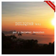 Deliquar - Glossário