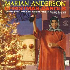 Marian Anderson - Christmas Carols [Vinyl] 01 We Wish You A Merry Christmas 02 Silent Night 03 Deck The Halls 04 Angel's So. Marian Anderson, Fierce Women, Silent Night, Deck The Halls, Christmas Carol, Orchestra, Album Covers, Singer, Albums