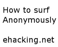 How to Surf Anonymously? | Ethical Hacking-Your Way To The World Of IT Security #Hacking, #ethical hacking, #infosec, #web security, #penetration testing