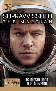 Amazon.it: Sopravvissuto. The martian - Andy Weir, T. Dobner - Libri