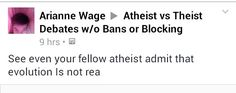 All atheists agree that evolution is not rea.