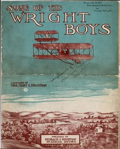 """""""Song of the Wright Boys"""" sheet music, 1909. Words and music by Mary E. Knostman. #mashup"""