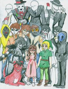 Creepypasta family: Trenderman, Splenderman, Slenderman, Offenderman, Hoodie, Masky, Clockwork, Ticci Toby, Jeff the Killer, Jane the Killer, Laughing Jack, Sally, BEN, Eyeless Jack, and last but not least Smile Dog