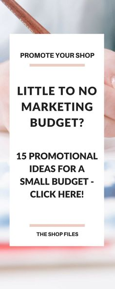 15 Business Marketing Ideas - free or inexpensive marketing strategies for those on a small budget