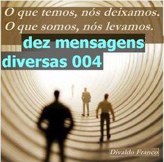 BIOGRAFIAS E COISAS .COM: 004 DEZ MENSAGENS DIVERSAS