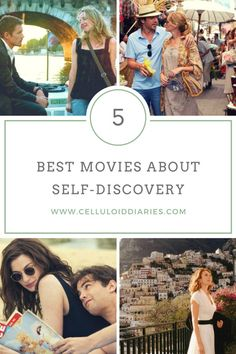 Best Movies about Self-Discovery, Happiness, and True Love