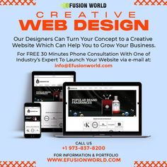 Creative Web Design Our Designers Can Turn Your Concept To A Creative Website Which Can Help You To Grow Your Business. For FREE 30 minute phone consultation with one of industry's expert to launch your website via e-mail at info@efusionworld.com. Call : (+1) 973-837-8200 Creative Web Design, Responsive Web Design, Web Design Services, Growing Your Business, Product Launch, Website Designs, Concept, Phone, Designers