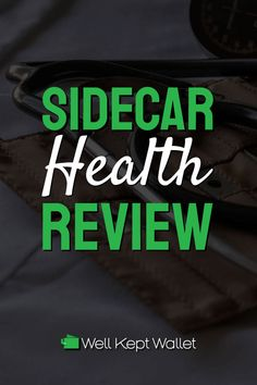 This Sidecar Health review will help you determine if this up-and-coming company can save you money and costs with the coverage you want. Money Tips, Money Saving Tips, Save Your Money, How To Make Money, Medical Billing, Get Out Of Debt, Care Plans, Sidecar