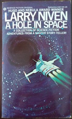 A Hole in Space -- Larry Niven