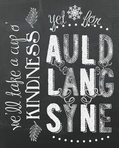 """Auld Lang Syne"" New Years Printable (Happy New Year!) - A Pop of Pretty Home Decor Ideas : ""Auld Lang Syne"" New Years Printable (Happy New Year! Christmas Quotes, Pink Christmas, Christmas Signs, Chalkboard Doodles, Chalkboard Art, Chalkboard Printable, Affordable Home Decor, Cheap Home Decor, New Year Printables"