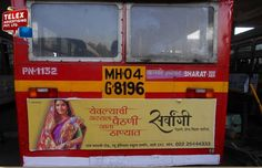 We have done campaign for Sarvangi  Sarees on TMT buses.