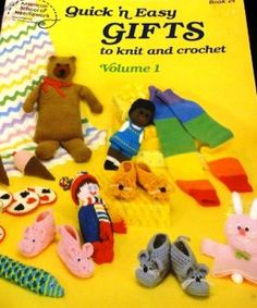 Quick 'n Easy Gifts to Knit and Crochet American School of Needlework