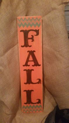 Check out this item in my Etsy shop https://www.etsy.com/listing/468281604/fall-sign-rustic-home-decor-farmhouse