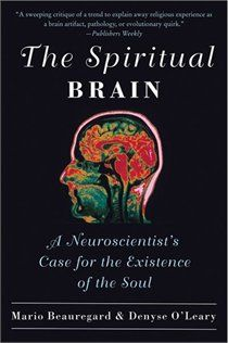 Book The Spiritual Brain: A Neuroscientist's Case for the Existence of the Soul by Mario Beauregard and Denyse O'Leary Book Nerd, Book Club Books, Good Books, Books To Read, Reading Lists, Book Lists, Psychology Books, Psychology Memes, Spirituality Books