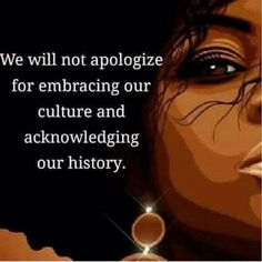 who in their right mind apologises to those who steal from you and repackage your history, resources and legacy as if theirs. Black Love Art, Black Girl Art, Black Is Beautiful, Black Girl Magic, Black Child, Beautiful Women, Black Power, By Any Means Necessary, Black History Facts