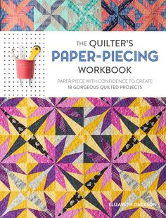 Coming soon to a bookstore near you: The Quilter's Paper...