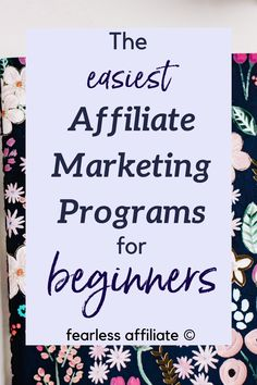 The Best Affiliate Marketing Programs by Fearless Affiliate. If you are a new blogger ready to try affiliate marketing, I have a couple of programs for you to check out. These are beginner friendly and usually accept new blogs right away. They also have tons of products for you to promote. #marketing #niche #makemoneyonline #sidehustles