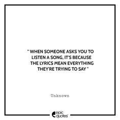 Epic Quotes, Love Me Quotes, Love Poems, Best Quotes, Motivational Quotes, Life Quotes, Inspirational Quotes, Because Song, Lyrics Meaning