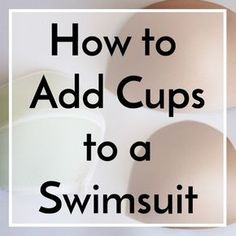 How to Add Cups to Swimsuit #sewing #bra #swimsuit
